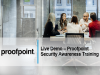 Live Demo - Proofpoint Security Awareness Training