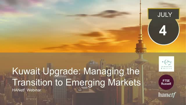 Kuwait Upgrade | Managing Transition to Emerging Markets