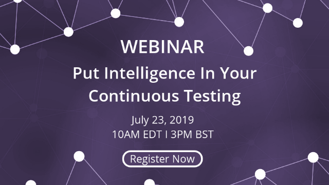 Put Intelligence In Your Continuous Testing