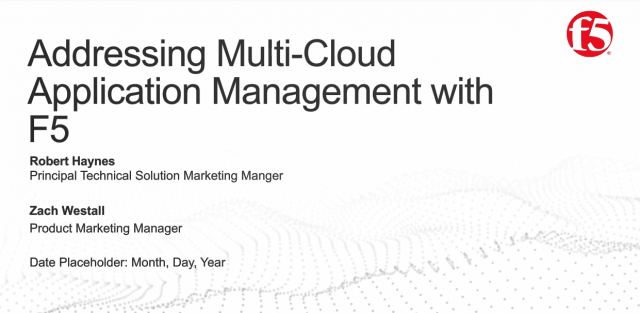 Addressing Multi-Cloud Application Management with F5