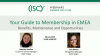 Guide to your (ISC)² Membership in EMEA: Benefits, Maintenance & Opportunities