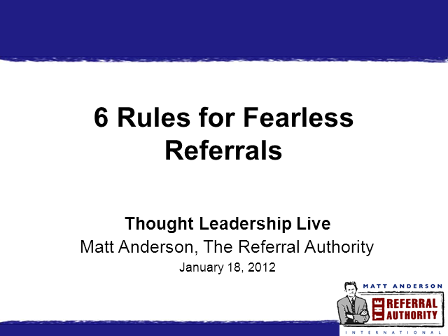 6 Rules for More and Better Referrals