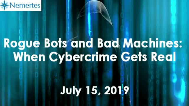 Rogue Bots and Bad Machines: When Cybercrime Gets Real