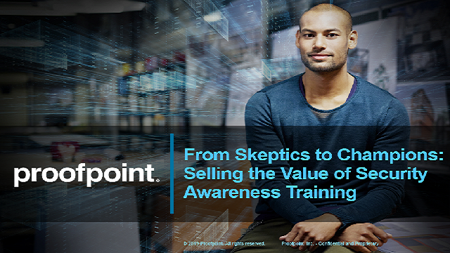 From Skeptics to Champions: Selling the Value of Security Awareness Training