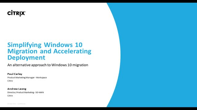 Simplifying WIN10 Migration and Accelerating deployment