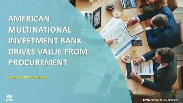 American Multinational Investment Bank drives Value from Procurement