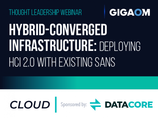 Hybrid-Converged Infrastructure: Deploying HCI 2.0 with Existing SANs