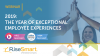 2019: The Year of Exceptional Employee Experiences