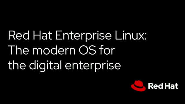 Red Hat Enterprise Linux: The modern OS for the digital enterprise