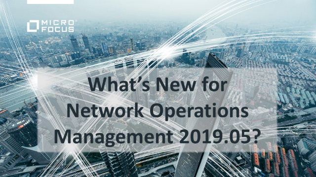 What's New in Micro Focus Network Operations Management?