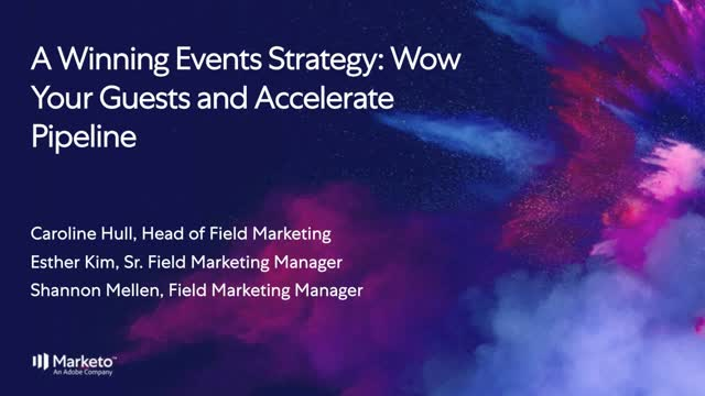 A Winning Events Strategy: Wow Your Guests and Accelerate Pipeline