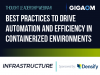 Best Practices to Drive Automation and Efficiency in Containerized Environments