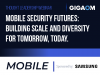 Mobile Security Futures: Building Scale and Diversity for Tomorrow, Today.