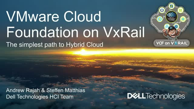 VCF on VxRail - the simplest path to hybrid cloud