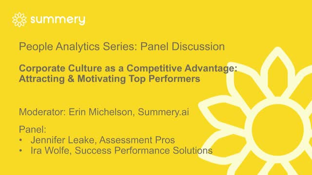 Corporate Culture: Competitive Advantage Attracting & Motivating Top Performers