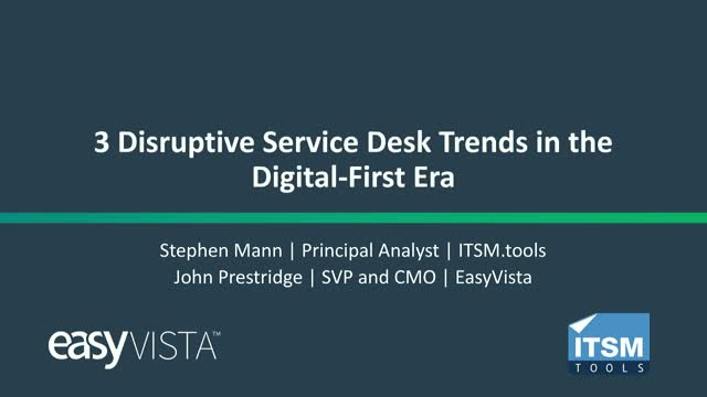 3 Disruptive Service Desk Trends in the Digital-First Era