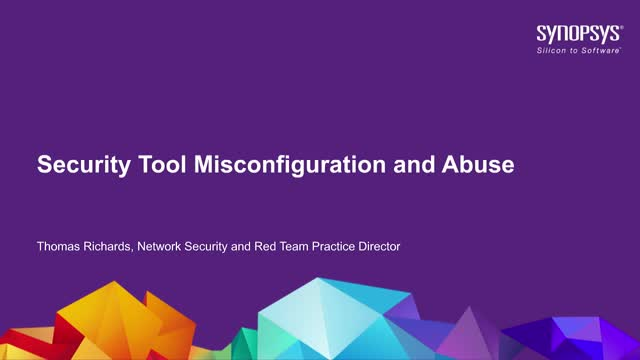 Security Tool Misconfiguration and Abuse