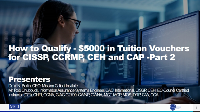 How to Qualify - $5000 in Tuition Vouchers for CISSP, CCRMP, CEH and CAP -Part 2