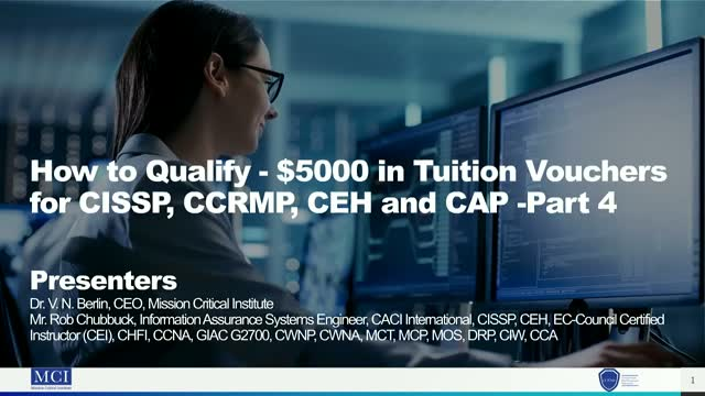 How to Qualify - $5000 in Tuition Vouchers for CISSP, CCRMP, CEH and CAP -Part 4