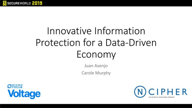 Innovative Information Protection for a Data-Driven Economy
