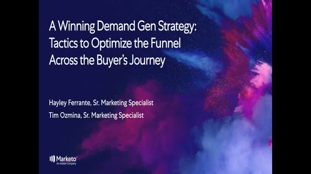 A Winning Demand Generation Strategy: Tactics to Optimize the Funnel Across the