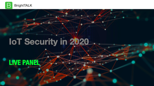 [PANEL] IoT Security in 2020