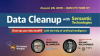 Data Cleanup with Semantic Technologies — Cleaning Up Your Data Landfill