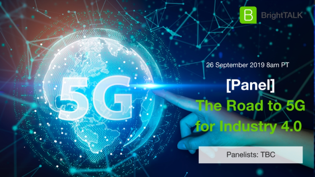 [Panel] The Road to 5G for Industry 4.0