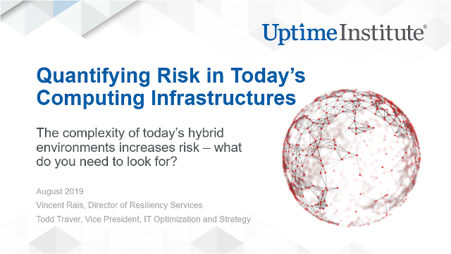 Quantifying Risk in Today's Computing Infrastructures