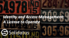 Identity and Access Management: A License to Operate