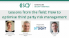Lessons From The Field: How to Optimise Third Party Risk Management