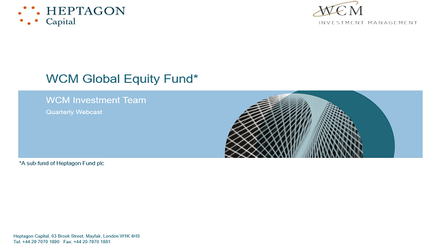 WCM Global Equity Fund Q2 2019 Webcast