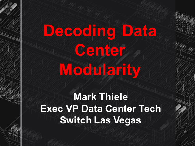 Decoding Data Center Modularity