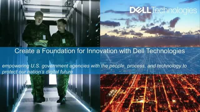 Create a Foundation for Agency Innovation with Dell Technologies