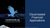 Cloud-based Financial Applications