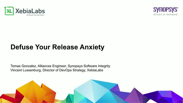 Defuse Your Release Anxiety by Fusing DevOps and Security