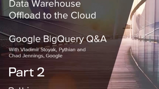 Google Big Query Q&A: PART 2