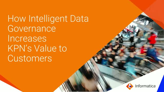 How Intelligent Data Governance Increases KPN's Value to Customers