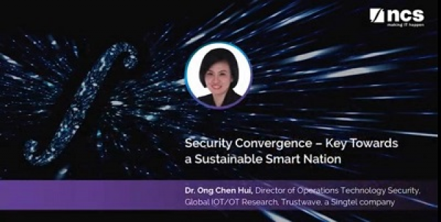 Security Convergence – Key Towards a Sustainable Smart Nation