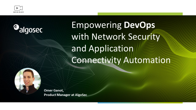 Empowering DevOps with Network Security and Application Connectivity Automation