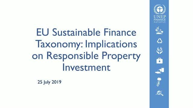 EU Sustainable Finance Taxonomy: Implications on Responsible Property Investment