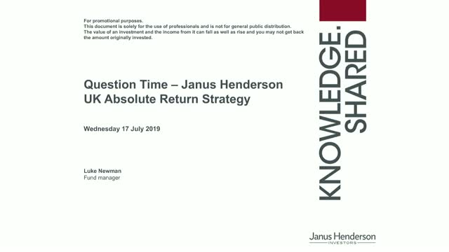 Q&A Session: Janus Henderson UK Absolute Return Update