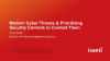 Modern cyber threats and prioritizing security controls to combat them