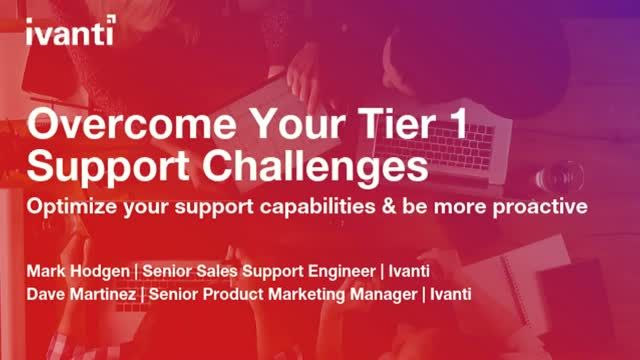Overcome Your Tier 1 Support Challenges