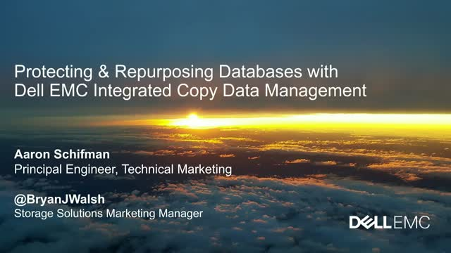 Protecting & Repurposing Databases with Dell EMC Integrated Copy Data Management