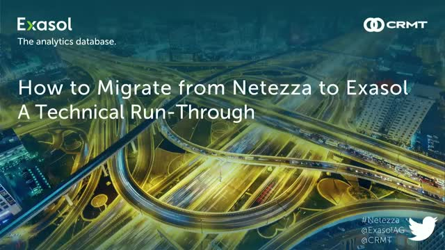 How to Migrate from Netezza to Exasol: A Technical Run-Through