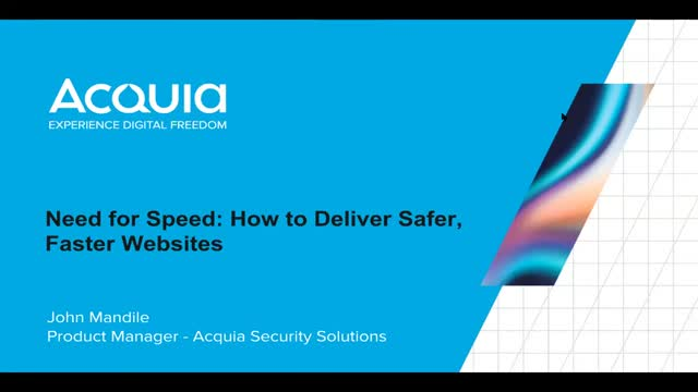 Need For Speed: How to Deliver Faster, Safer Websites