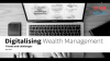 Digital Transformation in Wealth Management