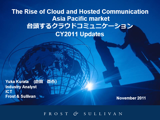 The Rise of Cloud and Hosted Communication Asia Pacific market CY2011 Updates