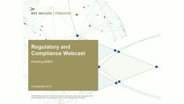 BNY Mellon | Pershing EMEA Regulatory and Compliance Webcast - September